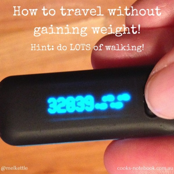 How to travel without gaining weight!