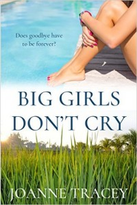 big girls don't cry Joanne Tracy