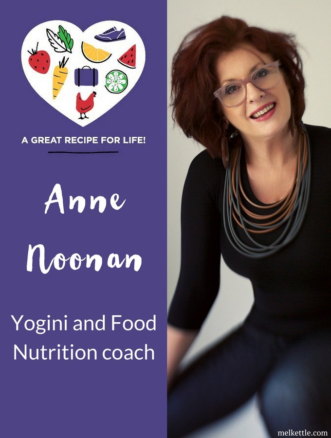Anne Noonan, Yogini and Food Nutrition Coach