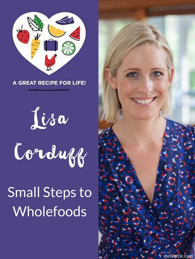 Lisa Corduff, Small Steps to Wholefood